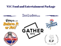 NYC Food and Entertainment Package