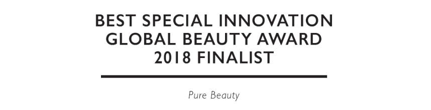 """Best Special Innovation Global Beauty Award 2018 finalist."" Pure Beauty"