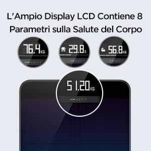 Amazfit Smart Scale - L'Ampio Display LCD Contiene 8 Parametri sulla Salute del Corpo