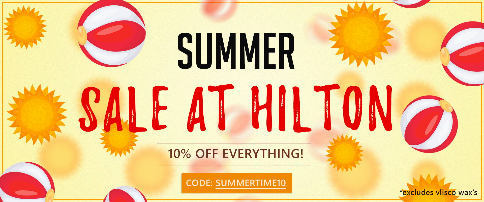 summer sale at hilton textiles. code is summertime10