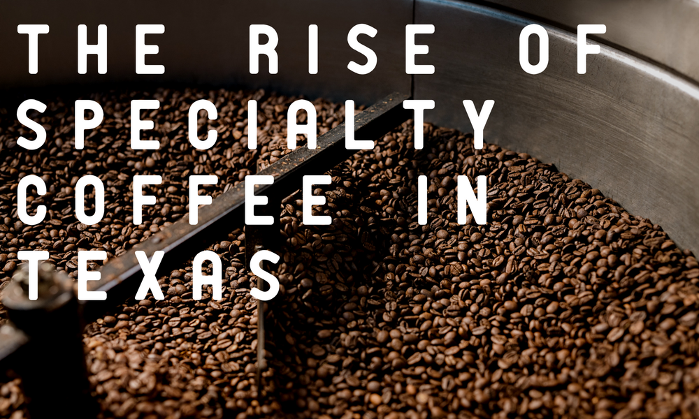 Creature Feature - A Specialty Coffee Blog - The Rise of Specialty Coffee in Texas -  Freshly roasted beans in the small batch roaster - Creature Coffee - Specialty Coffee Subscription - The Best Small-Batch Specialty Coffee Roasters in Texas - Quality coffees taste tested by our baristas and selected to match your taste preferences - Our baristas cup and brew each and every one of our 200 coffees - Artisan Roasters, Craft Roasters, Texas Coffee Subscription, freshly roasted coffee beans, bag of beans, 12 oz bags of coffee, freshly shipped, fresh beans, fresh cofee, black coffee, medium roast, dark roast, light roast, texas coffee, coffee in texas, best coffee in texas, tx coffee, specialty coffee in texas