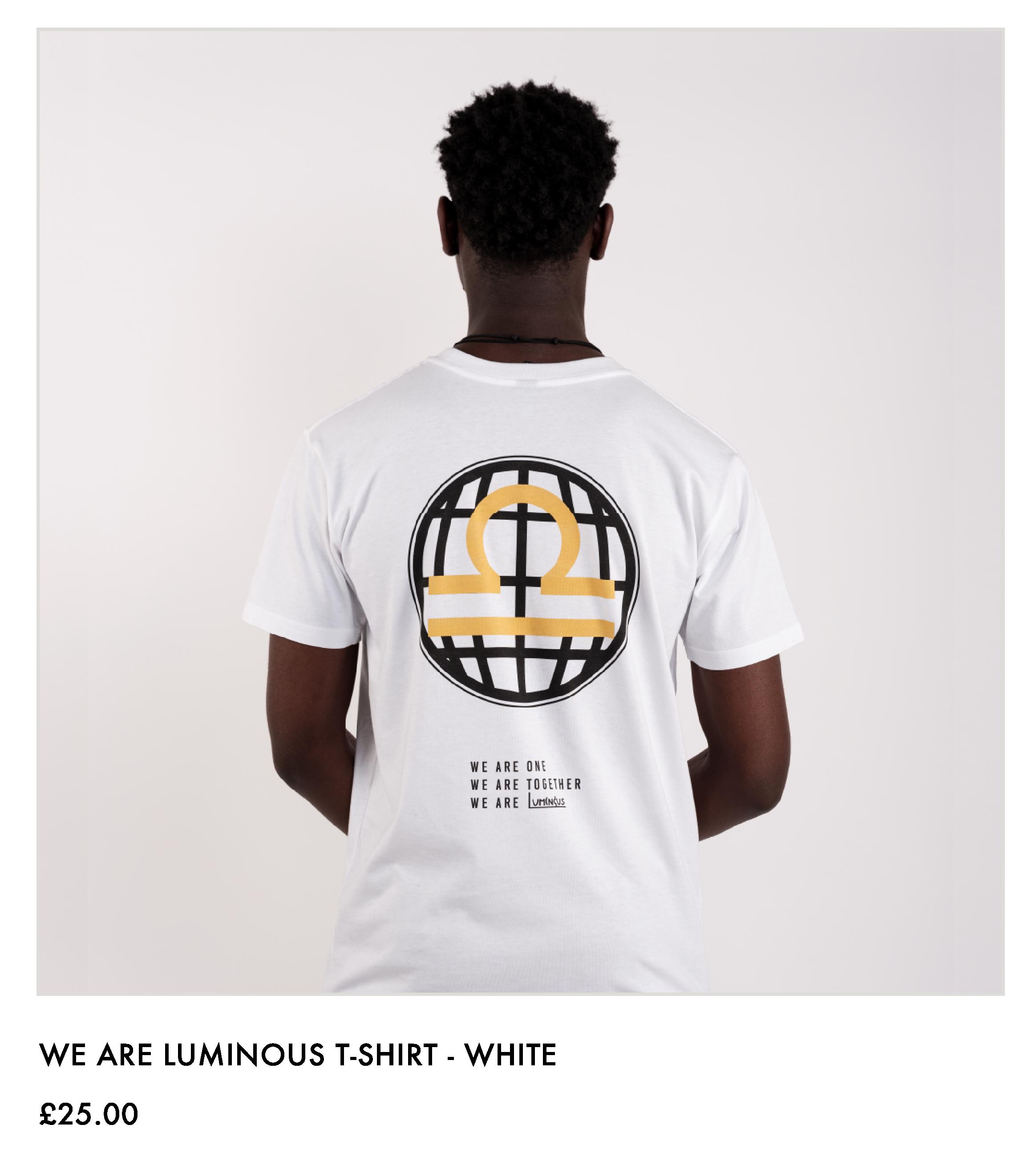 We Are Luminous T-shirt - White