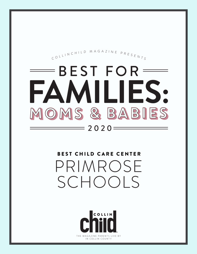 Collin Child Magazine Mom's & Babies 2020 Winner : Best Childcare Center