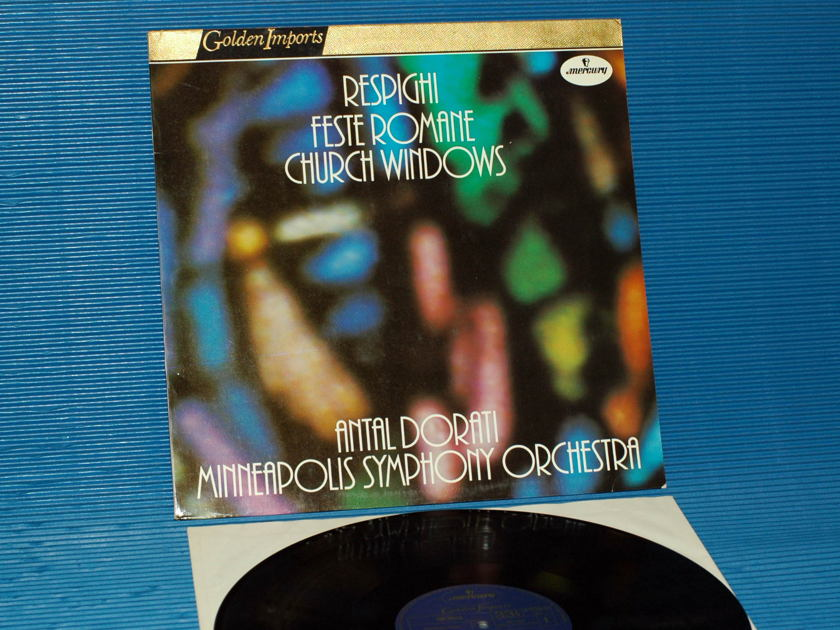 "RESPIGHI / Dorati  - ""Feste Romane / Church Windows"" -  Mercury Golden Imports"