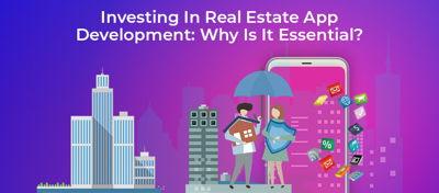 Investing In Real Estate App Development