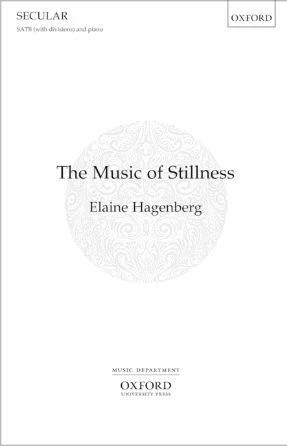 The Music Of Stillness SATB - Elaine Hagenberg