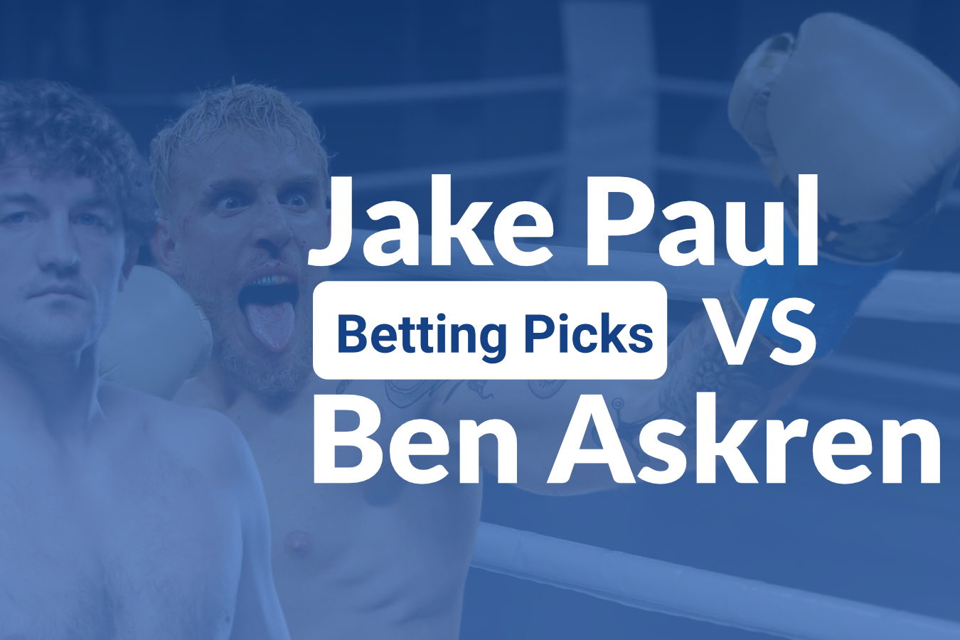 Jake Paul vs Ben Askren: Paul Stepping Up In Class
