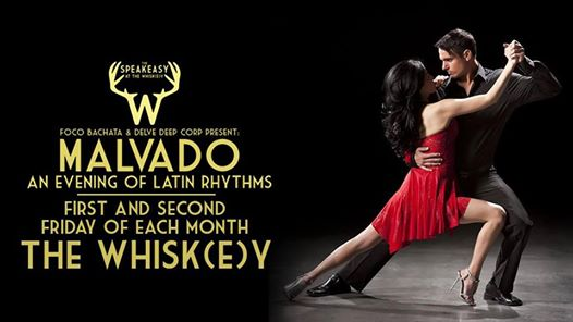 Malvado - Latin Dance Night at The Whisk(e)y!