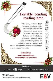 South Africa - Ultra slim, portable 180º bendable LED lamp. High-tech design with elegant alluminium upper body. Features a rechargeable battery and low-battery indicator. Different light types and intensity control for optimised eye protection and comfort. Perfect fit for reading and homework under various environments.