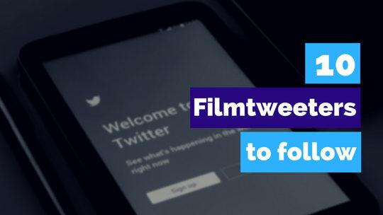 10 Filmtweeters Every Filmmaker Should Follow