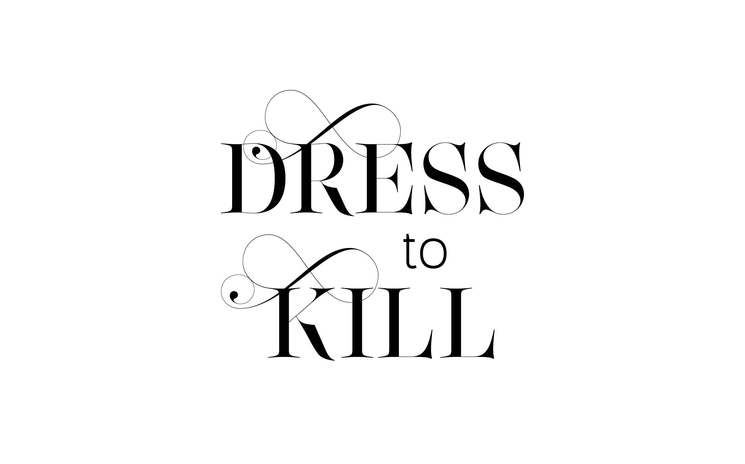Dress to kill - Custom sexy type collection by Moshik Nadav Typography