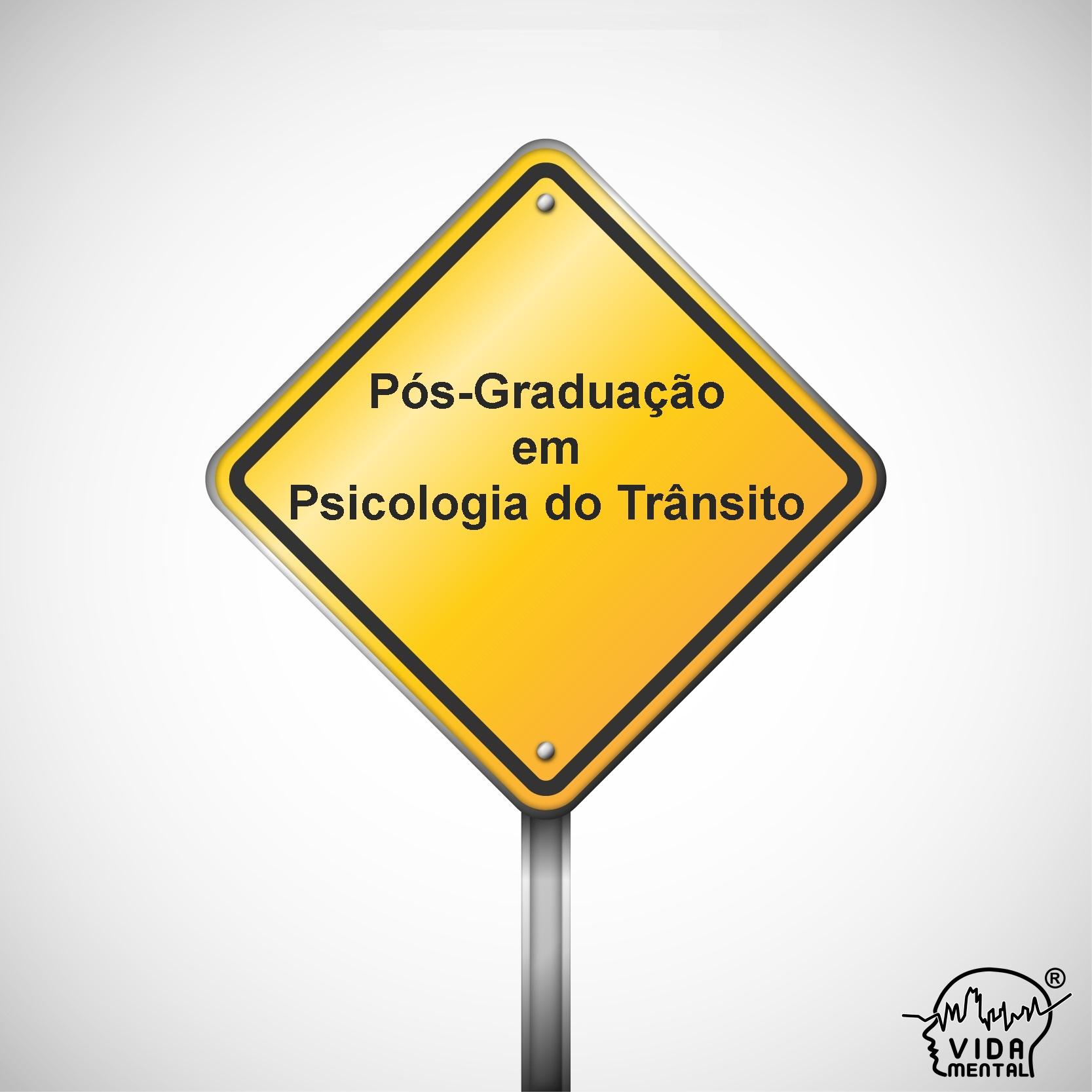 Pós-Graduação em Psicologia do Trânsito - UNIP/Vida Mental