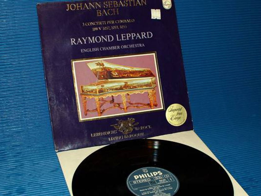 "BACH/Leppard -  - ""3 Concrtos for Harpsichord"" -  - Philips 1971 1st pressing"