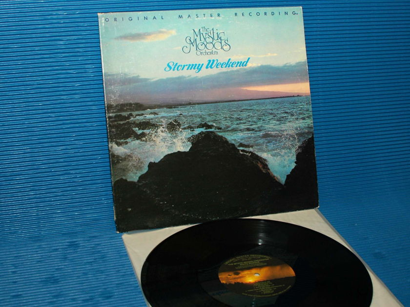 "MYSTIC MOODS ORCHESTRA  - ""Stormy Weekend"" - Mobile Fidelity / MFSL 1979"