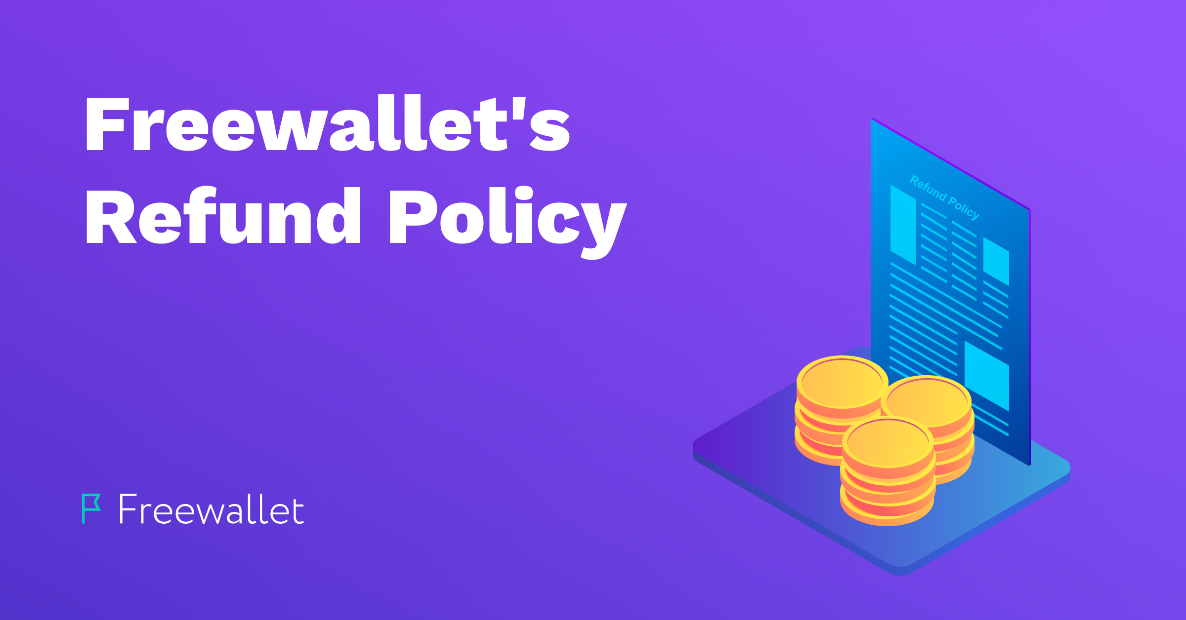 Freewallet's Refund Policy