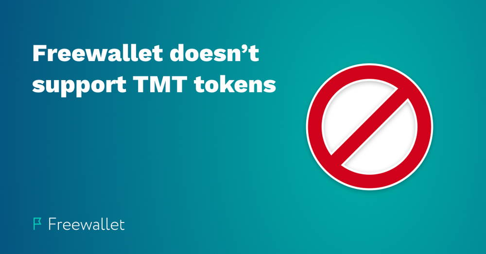 Freewallet doesn't support TMT tokens