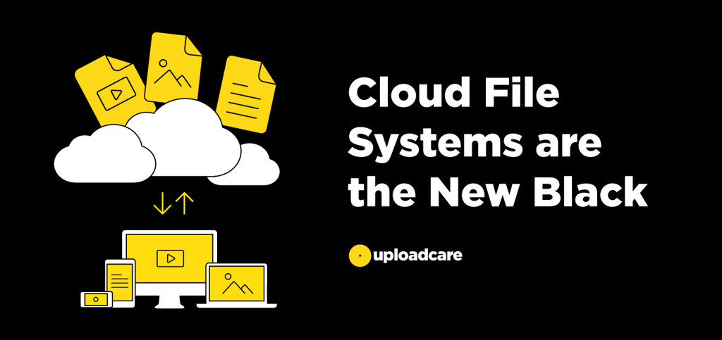 Cloud File Systems Are the New Black