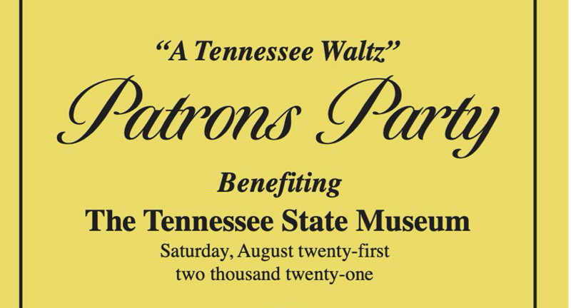 """""""A Tennessee Waltz"""" Patrons Party"""