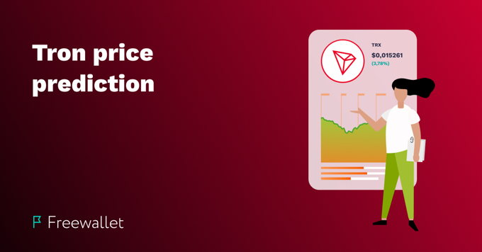 TRON price prediction for 2020 – 2025