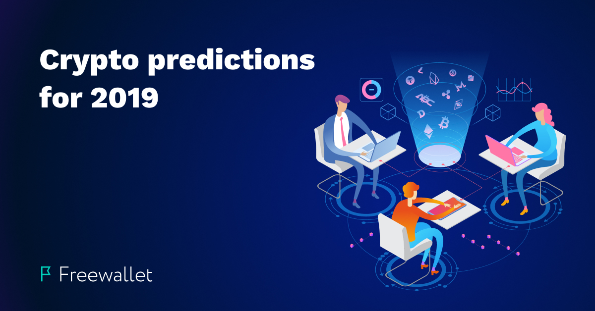 Crypto predictions for 2019