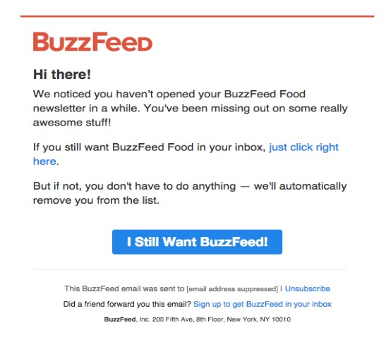Buzzfeed shows us how you can easily include a re-engagement email with a bold CTA to improve your email deliverability