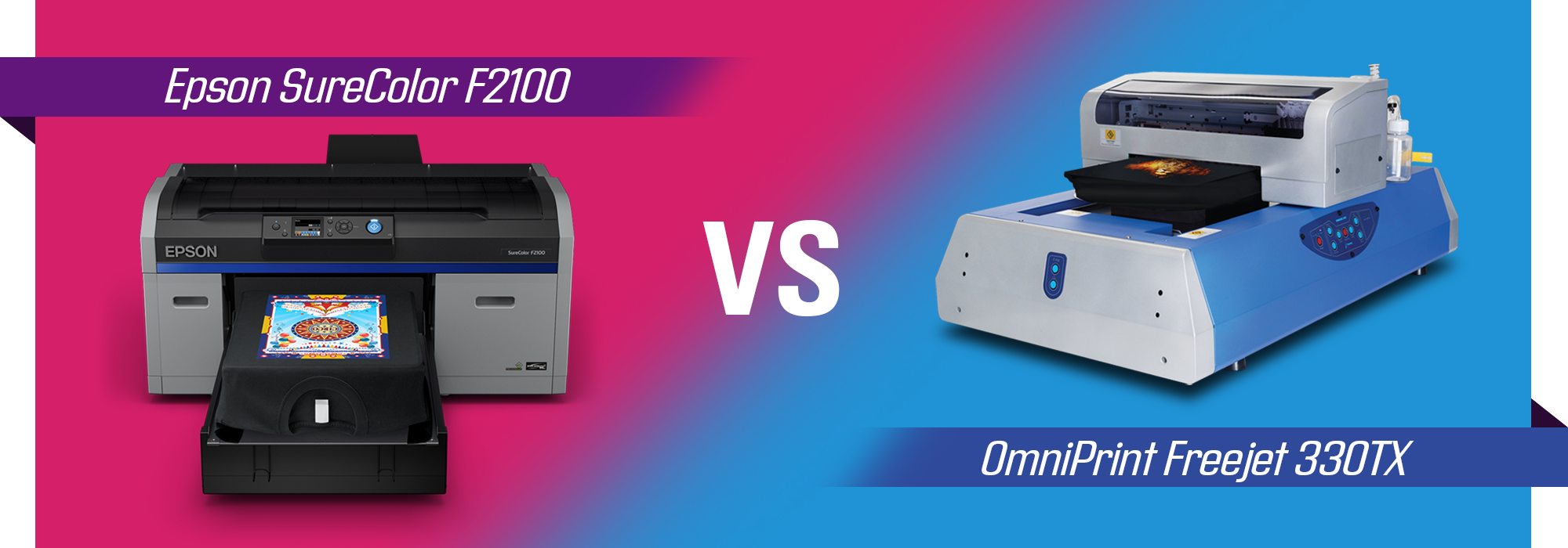 Epson SureColor F2100 vs OmniPrint Freejet 330TX