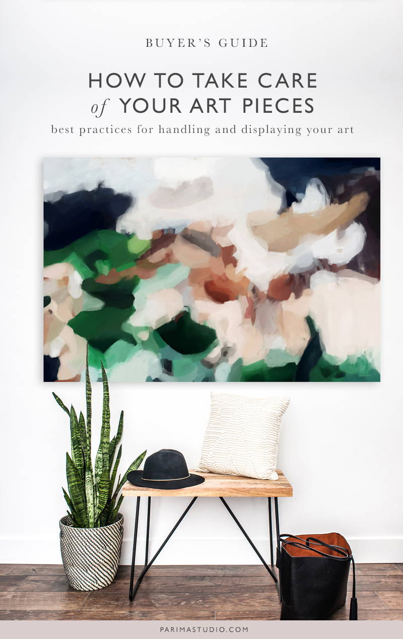 Buyer's guide: How to take care of your art pieces. Best practices for handling and displaying your art