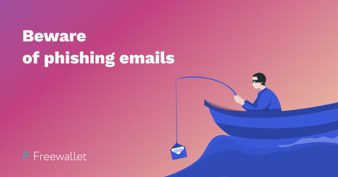 Beware of phishing attacks in your emails