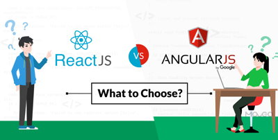 WHY CHOOSE ANGULAR OR REACT.js FOR YOUR COMPANY WORK