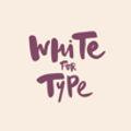 White For Type