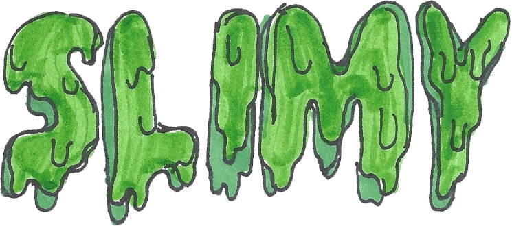 The word slimy drawn as slimy
