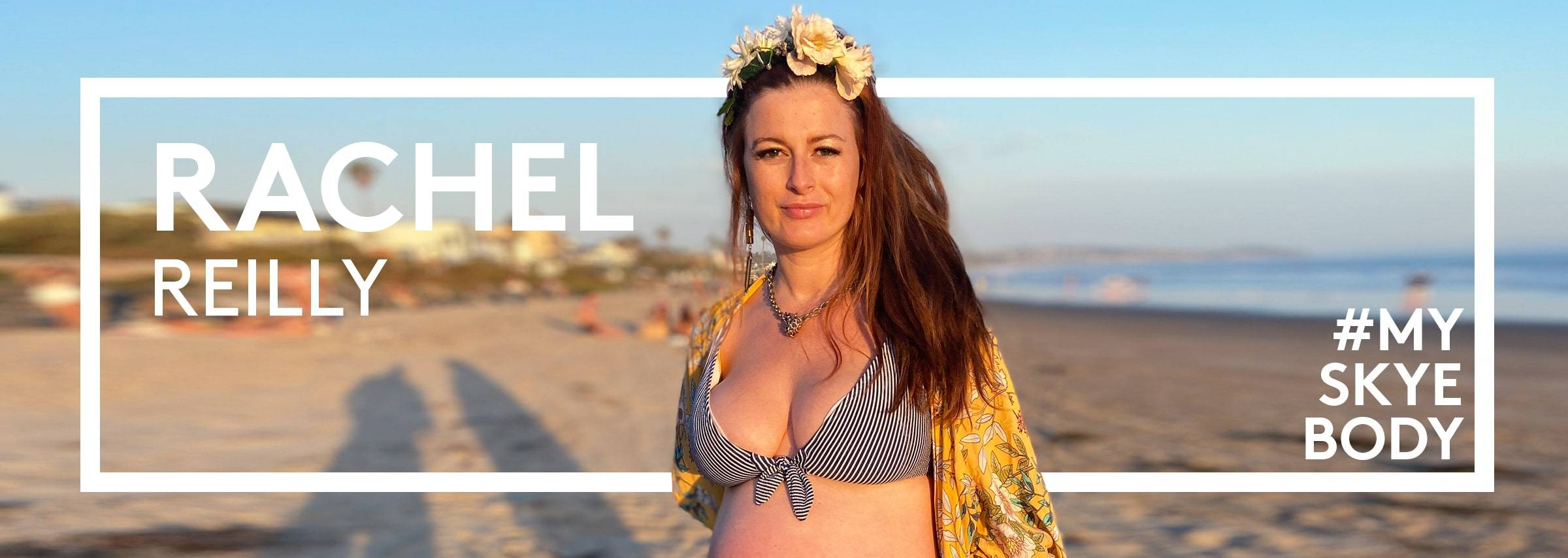#MySkyeBody Conversation with Rachel Reilly