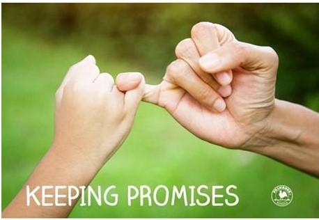 Throughout the Month of January the Students will be Learning About Keeping Promises