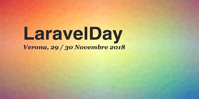 LaravelDay 2018