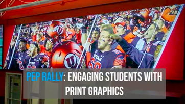 Image for Pep Rally: Engaging Students with Print Graphics
