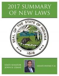 2017 Summary of New Laws - Sen. Crane