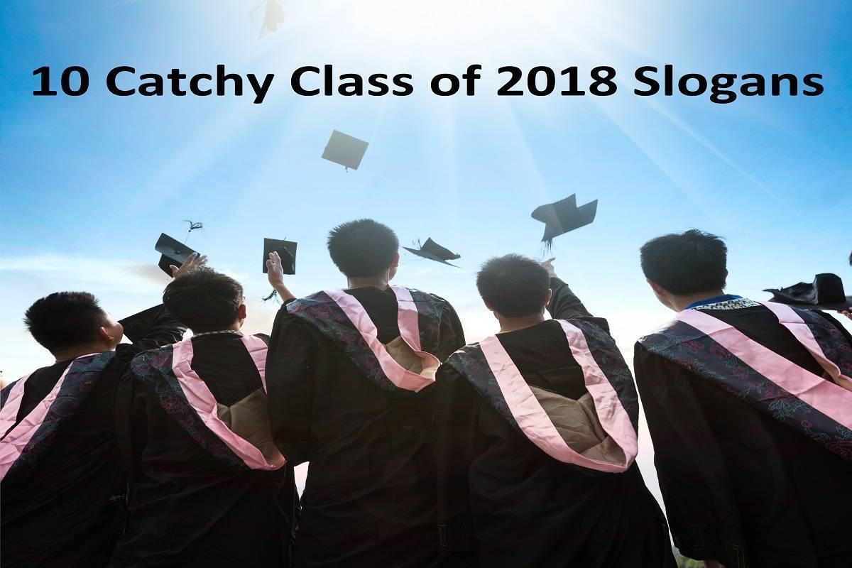 Class of 2018 slogans
