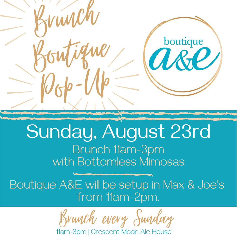 Picture of Shop during brunch at the Crescent Moon on Sunday, August 23rd with a Pop-Up shop from Boutique A&E!