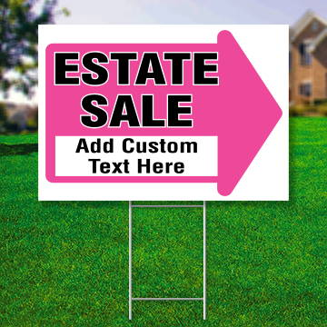 "18"" x 24"" yard sign with red arrow saying ' Estate Sale Add Custom Text Here'"
