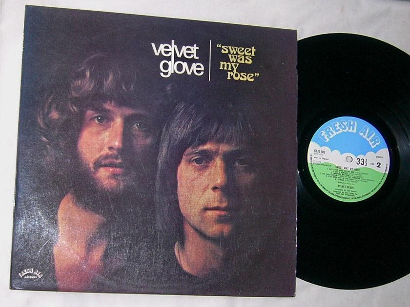 VELVET GLOVE - SWEET WAS MY ROSE -  - MEGA RARE 1974 PSYCH POP LP - FRESH AIR - UK