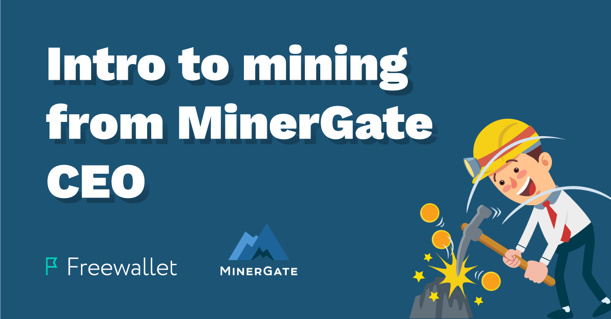 Personal Introduction to Mining | Everything You Need to