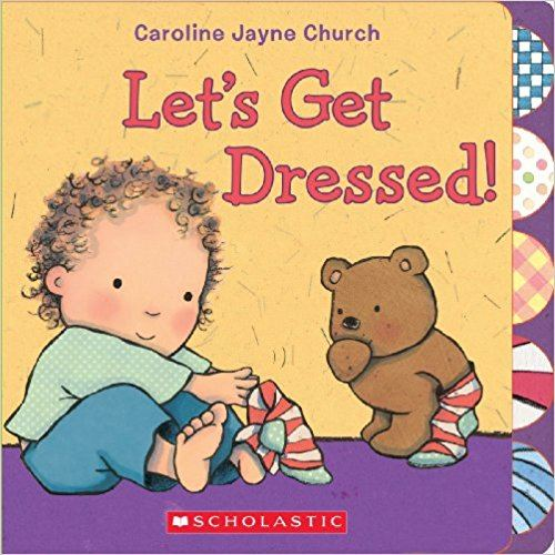 lets get dressed little child getting dressed on book cover