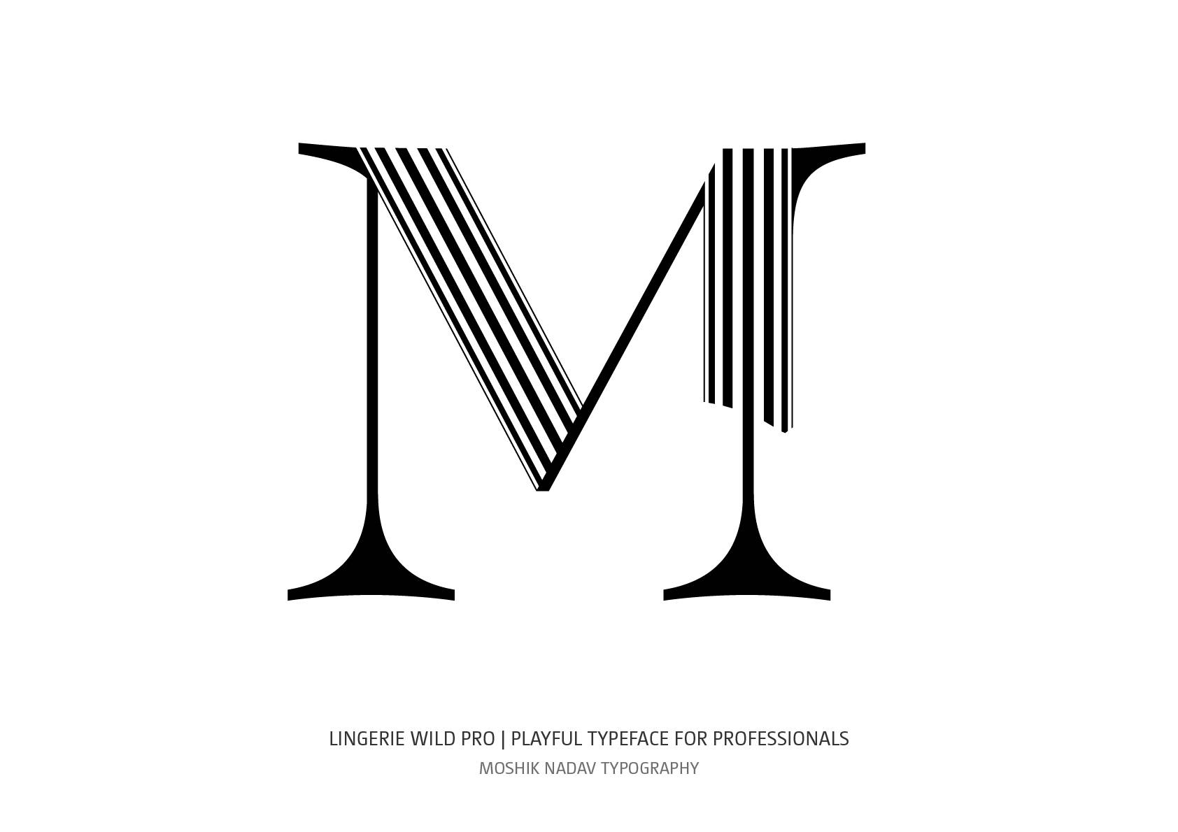 Super sexy uppercase M designed by Moshik Nadav Fashion Typography