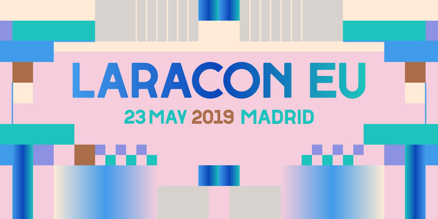 Laracon EU 2019 Madrid