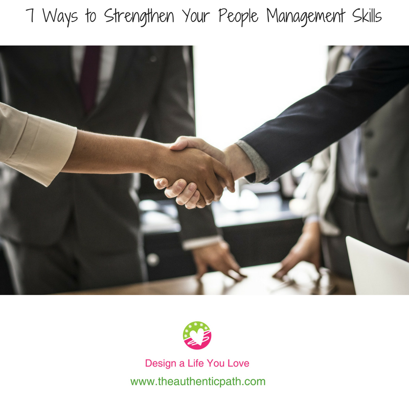 7 Ways to Strengthen Your People Management Skills.png