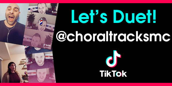 Follow Choral Tracks and Duet with Matthew Curtis on TikTok