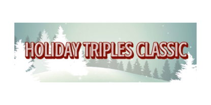 Image for Holiday Triples Classic - December 27th - Register Today!