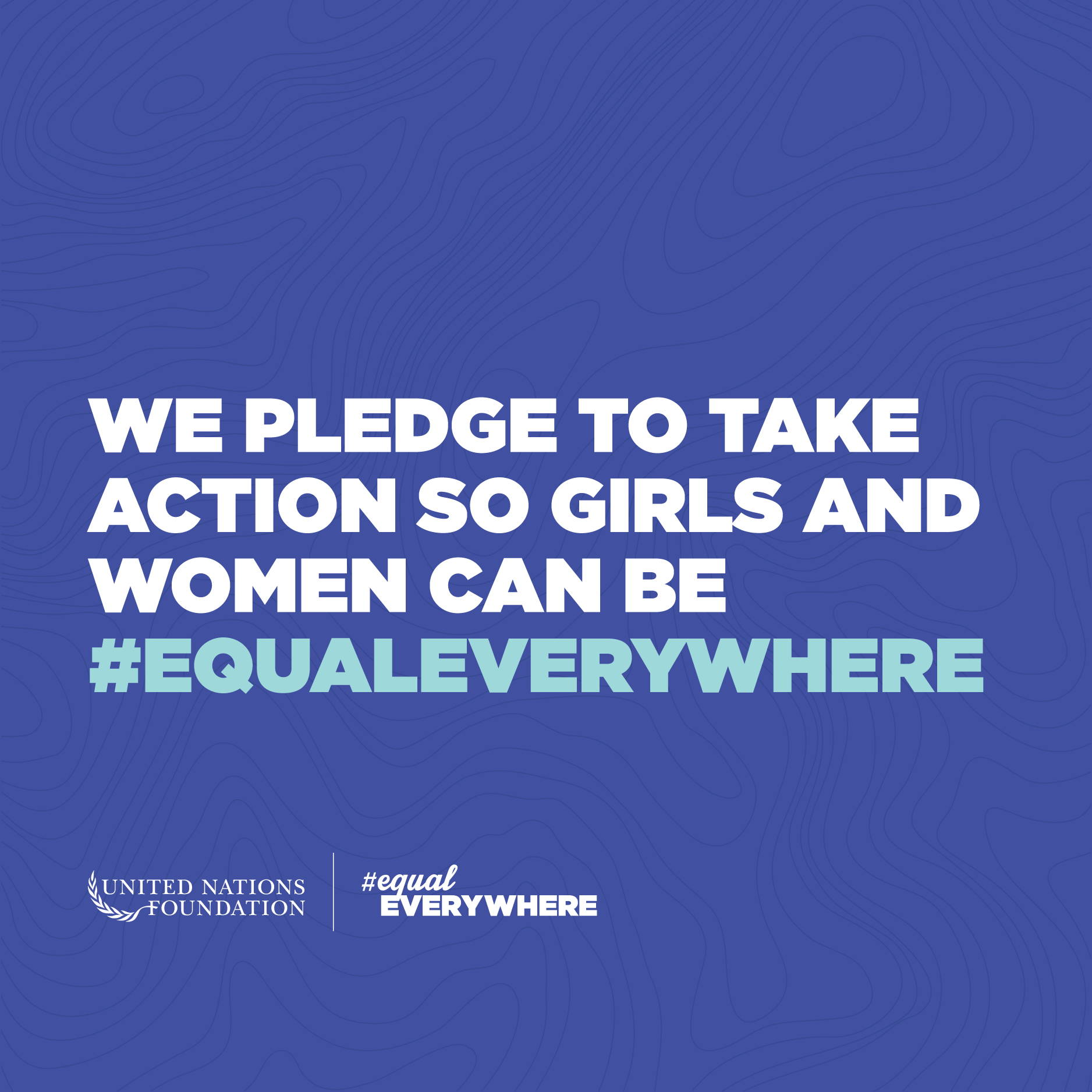 UN Foundation #EqualEverywhere sign