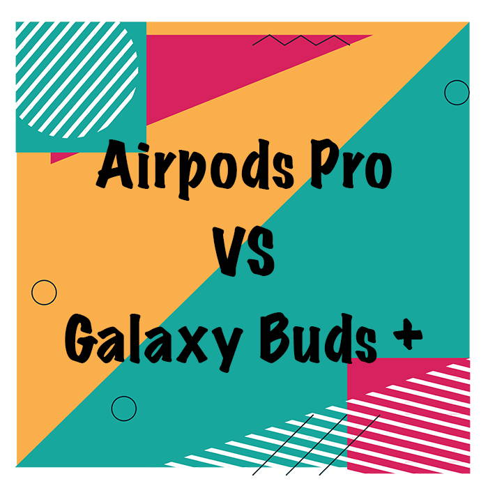 comparatif airpods pro vs galaxy buds +