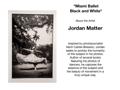 Jordon Matter Photo-Black and White